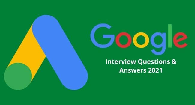 google ads interview questions